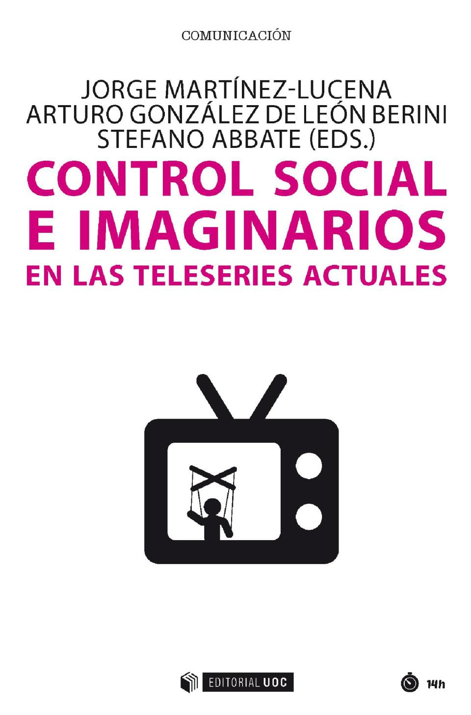 Imaginarios y teleseries